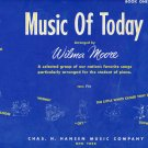 1951 Music of Today Easy Student Piano Music Wilma Moore