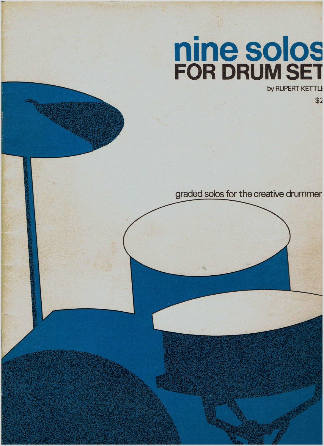 Nine Solos For Drum Set  by Rupert Kettle 1972