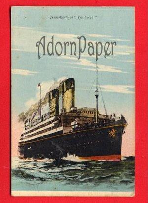 "Vintage Postcard - Steamship Transatlantique ""Pittsburgh"" p25"