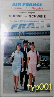 AIR FRANCE - 1975 FRANCE - SWITZERLAND TIMETABLE & TARIFFS