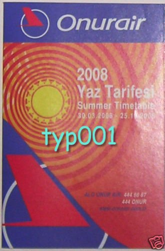 ONUR AIR - TURKISH AIRLINE - 2008 SUMMER TIMETABLE