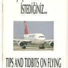 THY TURKISH AIRLINES - 1990 TIPS & TIDBITS ON FLYING BROCHURE - BOOKLET