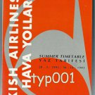 THY TURKISH AIRLINES - 1993 SUMMER SYSTEM TIMETABLE - 1. EDITION
