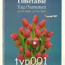 TURKISH AIRLINES - 2007 SUMMER SYSTEM TIMETABLE - 2. EDITION