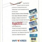 YAPI KREDI BANK - NEW ATM'S AT THE AIRPORTS - TURKISH PRINT AD