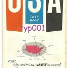 PAN AM - 1953-61 VISIT USA THIS YEAR BROCHURE IN FRENCH - EISENHOWER ERA
