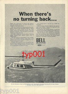 BELL HELICOPTER 1972 - 2-12 TWIN PRINT AD - WHEN THERE'S NO TURNING BACK
