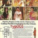 CATHAY PACIFIC - 1976 SUPATRA REGINA CECILIA JAMIE CHIGUSA LITA  PRINT AD