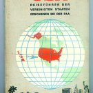 PAN AM - 1963 UNITED STATES TRAVEL GUIDE BOOK IN GERMAN - REISEFÜHRER V. S.