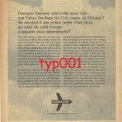 SWISSAIR - 1967- WHY FLY SO FAR TO TOKYO, SANTIAGO, LAGOS OR CHICAGO PRINT AD