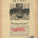 TWA - 1968 - PUISSEGUIN ST-EMILLION ON TWA? PRINT AD - FRENCH