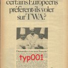 TWA - 1968 - WHY SOME EUROPEANS PREFER TWA? PRINT AD - FRENCH