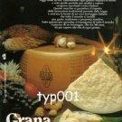 GRANA PADANO - 1984 SPICE TO LIFE PRINT AD - CHEESE