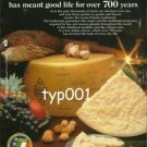 GRANA PADANO - 1987 GOOD LIFE FOR OVER 700 YEARS PRINT AD - CHEESE