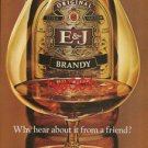 E&J BRANDY - 1975 WHY HEAR ABOUT IT FROM A FRIEND PRINT AD