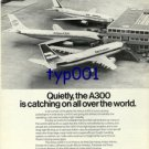 AIRBUS INDUSTRIE - 1976 - A300 IS CATCHING ALL OVER THE WORLD PRINT AD