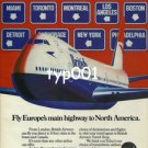 BRITISH AIRWAYS - 1980 - FLY EUROPE'S MAIN HIGHWAY TO NORTH AMERICA PRINT AD