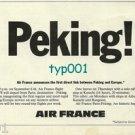 AIR FRANCE - 1973 - PARIS - PEKING FIRST FLIGHT PRINT AD