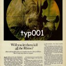 WORLD WILDLIFE FUND - 1980 - WILL YOU LET THEM KILL ALL THE RHIN0 PRINT AD