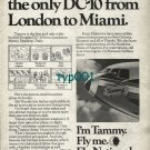 NATIONAL AIRLINES - 1973 FLY TAMMY THE ONLY DC-10 FROM LONDON TO MIAMI PRINT AD
