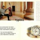 ROLEX - 1999 - YO-YO MA BELIEVES BEST INSTRUMENTS ARE ITALIAN PRINT AD