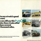 MERCEDES BENZ - 1973 MERCEDES TRUCKS GOOD AFTER SEVERAL THOUSAND MILES PRINT AD