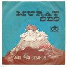 MURAT SES & AGRI D E- 1976 RAREST SINGLE - FASULYE DISLI ADAM - TURKISH PRESSING
