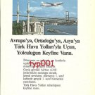 TURKISH AIRLINES - 1988 - FLY THY TO EUROPE MIDDLE EAST ASIA TURKISH PRINT AD
