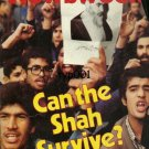 NEWSWEEK - 1978 - IRAN - CAN THE SHAH SURVIVE - MAGAZINE COVER ONLY