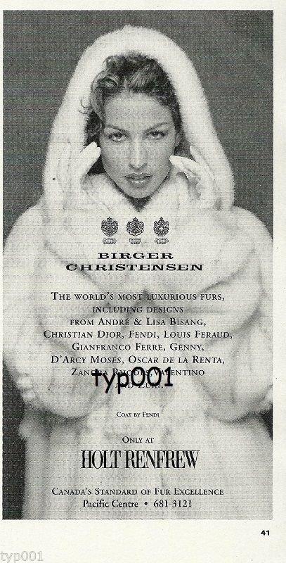 HOLT RENFREW FURS - 1996 - LADY IN FENDI FUR COAT PRINT AD