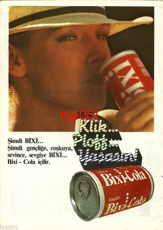 BIXI COLA - 1985 - NOW DRINK BIXI TO HEALTH FUN LOVE TURKISH PRINT AD