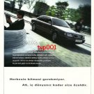 AUDI - 1996 A6 SPECIAL AS YOUR PRIVATE WORLD TURKISH PRINT AD