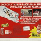 COCA COLA - 1992 - 8 WINNERS WILL GO TO BARCELONA OLYMPICS TURKISH PRINT AD