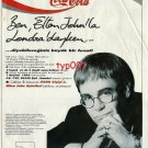 COCA COLA - 1992 - I WAS IN LONDON WITH ELTON JOHN DIET COKE TURKISH PRINT AD
