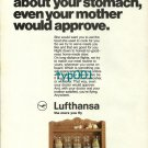 LUFTHANSA - 1973 - WE WORRY ABOUT YOUR STOMACH LIKE YOUR MOTHER PRINT AD