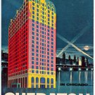 The Sheraton-Blackstone, Chicago's Most Distinguished Hotel, 1957