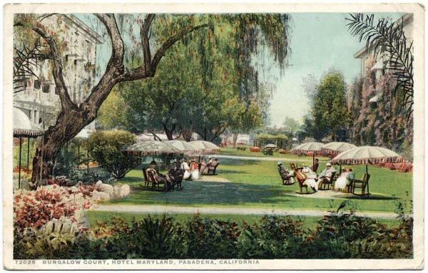 Bungalow Court, Hotel Maryland, Pasadena, CA
