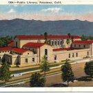 Public Library, Pasadena, CA c1930s Postcard