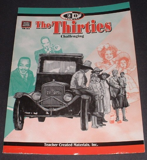 FREE USA Ship 20th Century Series The Thirties BOOK by Mary Ellen Sterling Teacher Created Materials