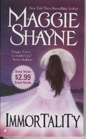 Immortality Maggie Shayne Paranormal