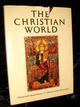 The Christian World A Social and Cultural History hardcover