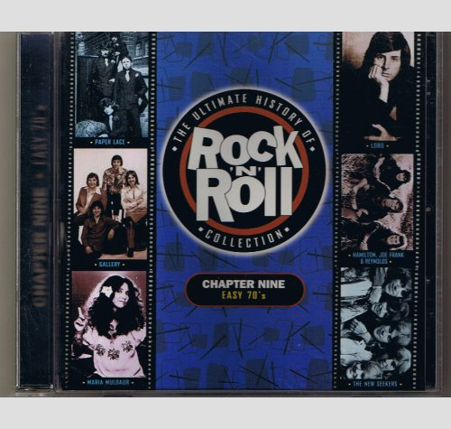 The Ultimate History of Rock N Roll Collection - Chapter Nine Easy 70s -    CD