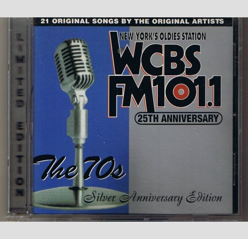 WCBS FM 101.1 25th Anniversary, Vol. 3: The 70's - Silver Anniversary Edition  -  Music CD