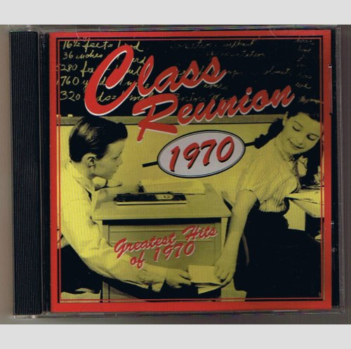 Class Reunion 1970  Greatest Hits of 1970 -    music CD