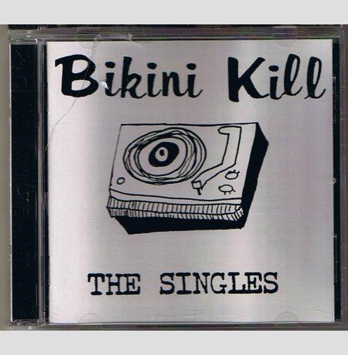 Bikini Kill - The Singles -     CD