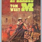 RAID AT CRAZYHORSE William Vance CROSSFIRE AT BARBED M Tom West Ace Double G648