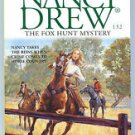 Nancy Drew 132 THE FOX HUNT MYSTERY Carolyn Keene PB Printing