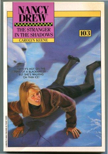 Nancy Drew 103 THE STRANGER IN THE SHADOWS Carolyn Keene