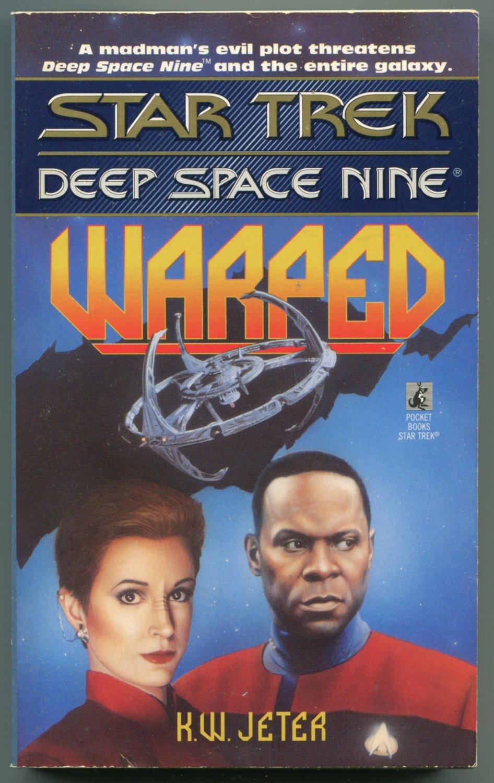 Star Trek DS9 WARPED K W Jeter First Printing