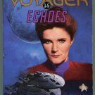 Star Trek Voyager 15 ECHOES Rusch Smith Hoffman First Printing